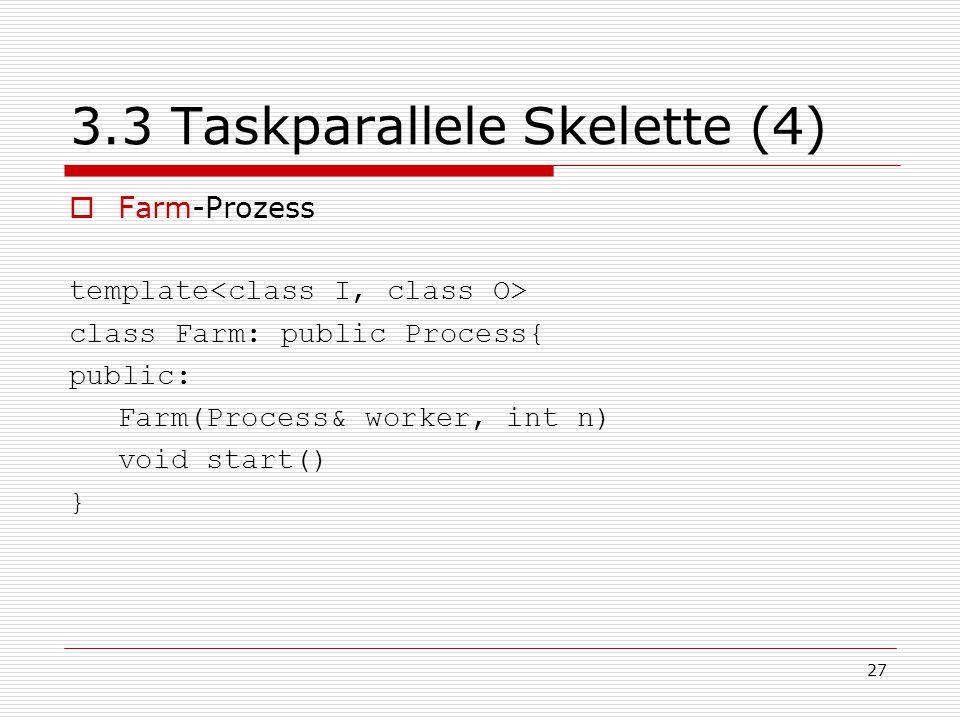 3.3 Taskparallele Skelette (4)
