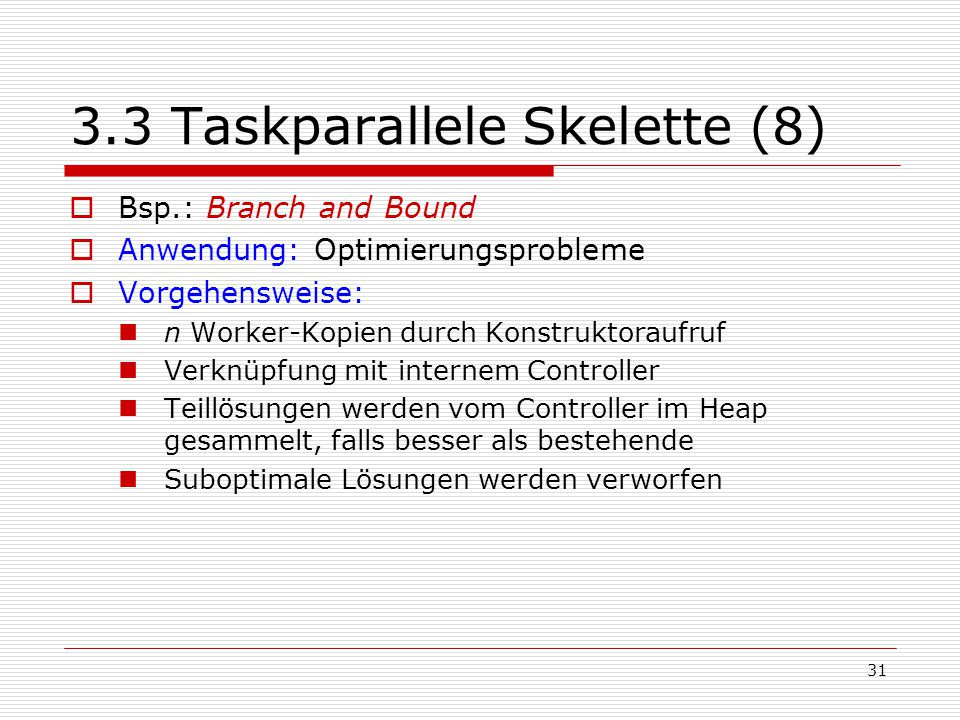 3.3 Taskparallele Skelette (8)