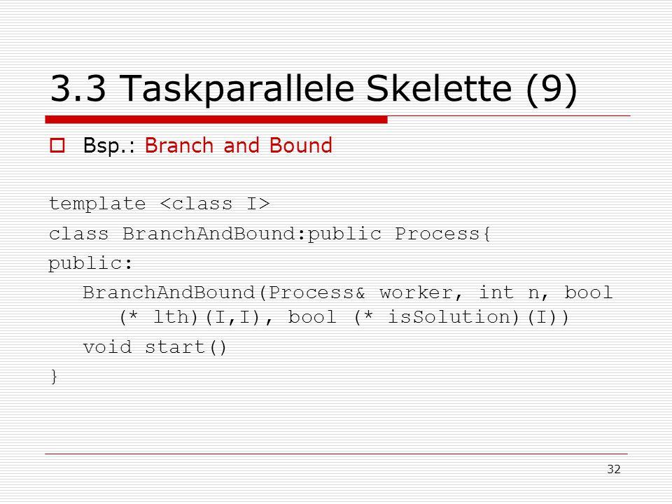 3.3 Taskparallele Skelette (9)