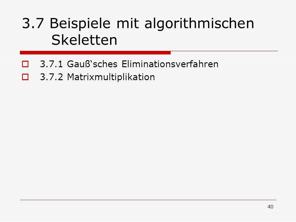 3.7 Beispiele mit algorithmischen Skeletten