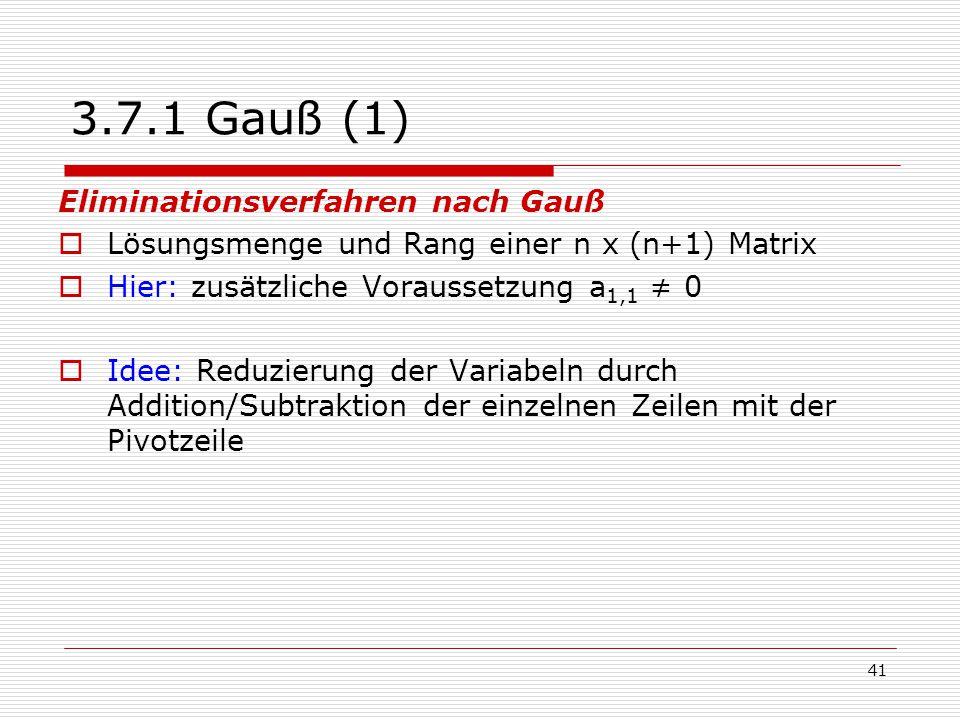 3.7.1 Gauß (1) Eliminationsverfahren nach Gauß