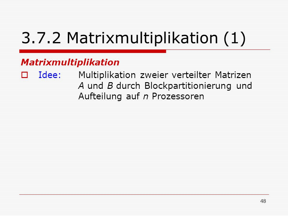3.7.2 Matrixmultiplikation (1)