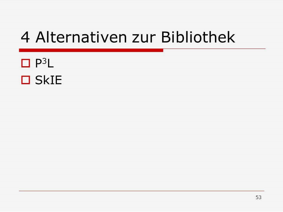 4 Alternativen zur Bibliothek