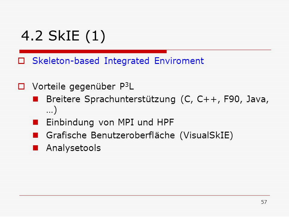 4.2 SkIE (1) Skeleton-based Integrated Enviroment