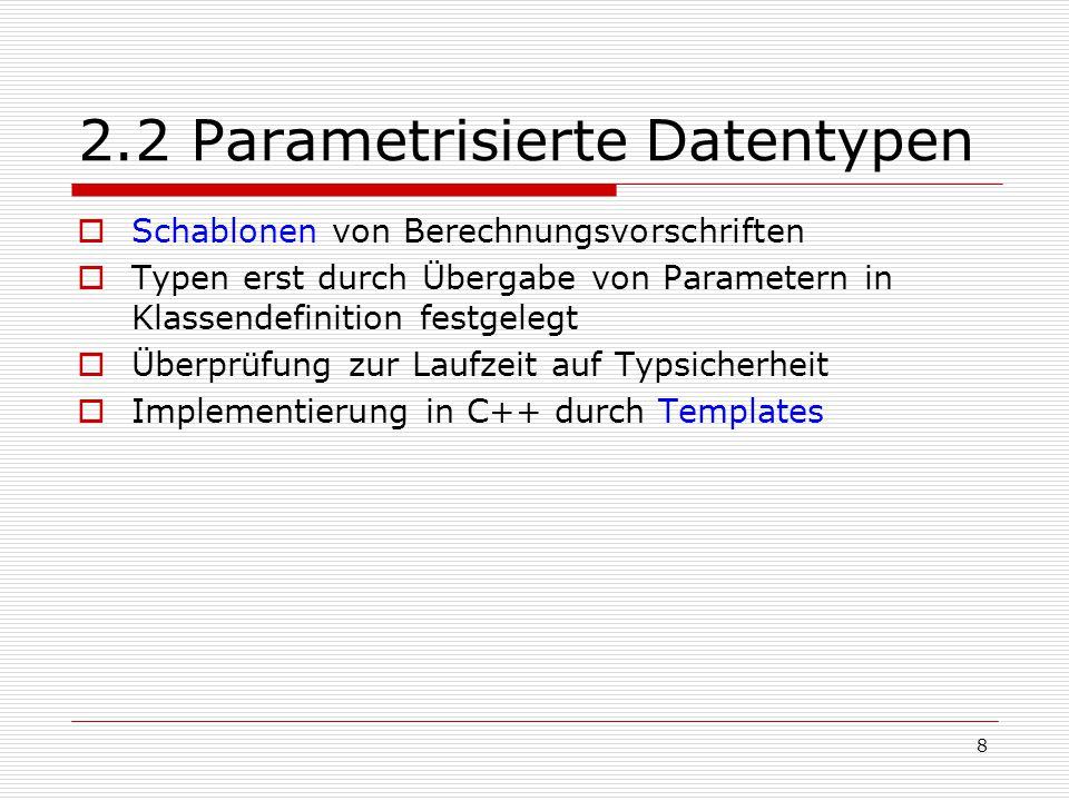 2.2 Parametrisierte Datentypen