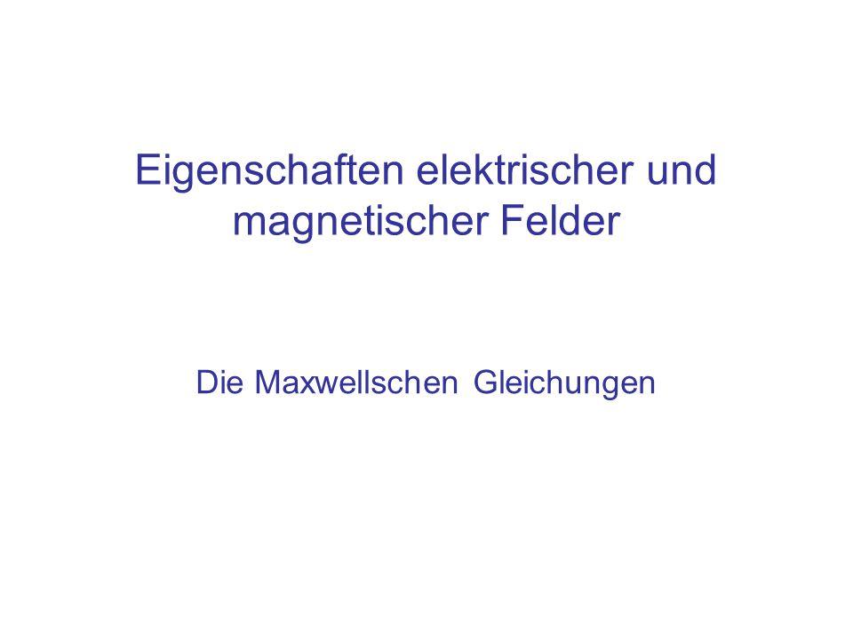 Die Maxwellschen Gleichungen