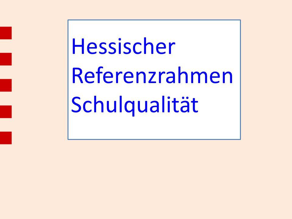 Hessischer Referenzrahmen Schulqualität - ppt video online herunterladen