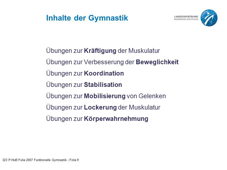 Inhalte der Gymnastik Übungen zur Kräftigung der Muskulatur