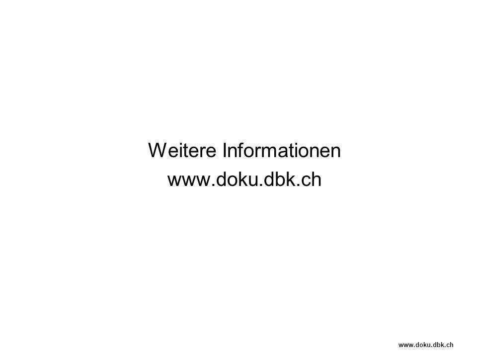 Weitere Informationen www.doku.dbk.ch