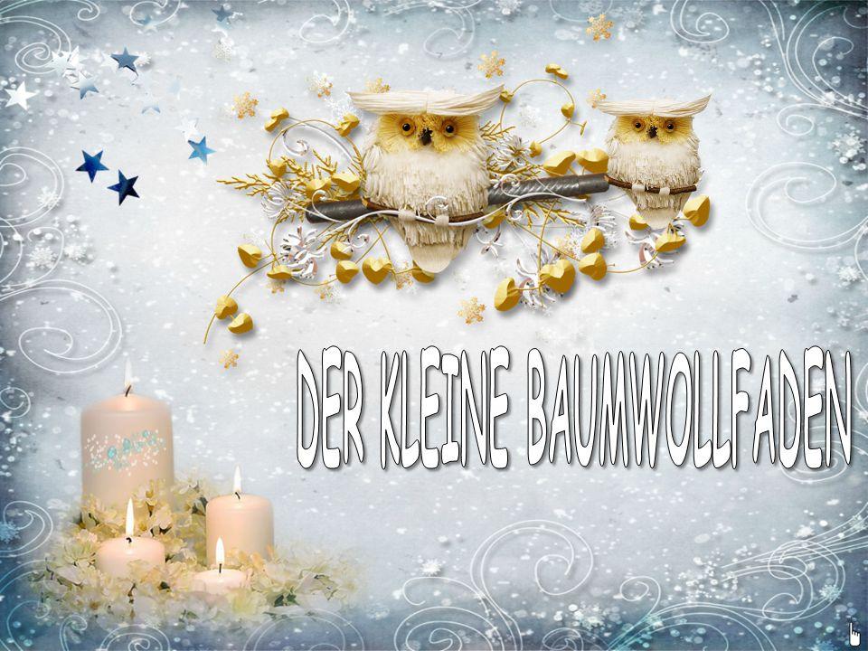 DER KLEINE BAUMWOLLFADEN