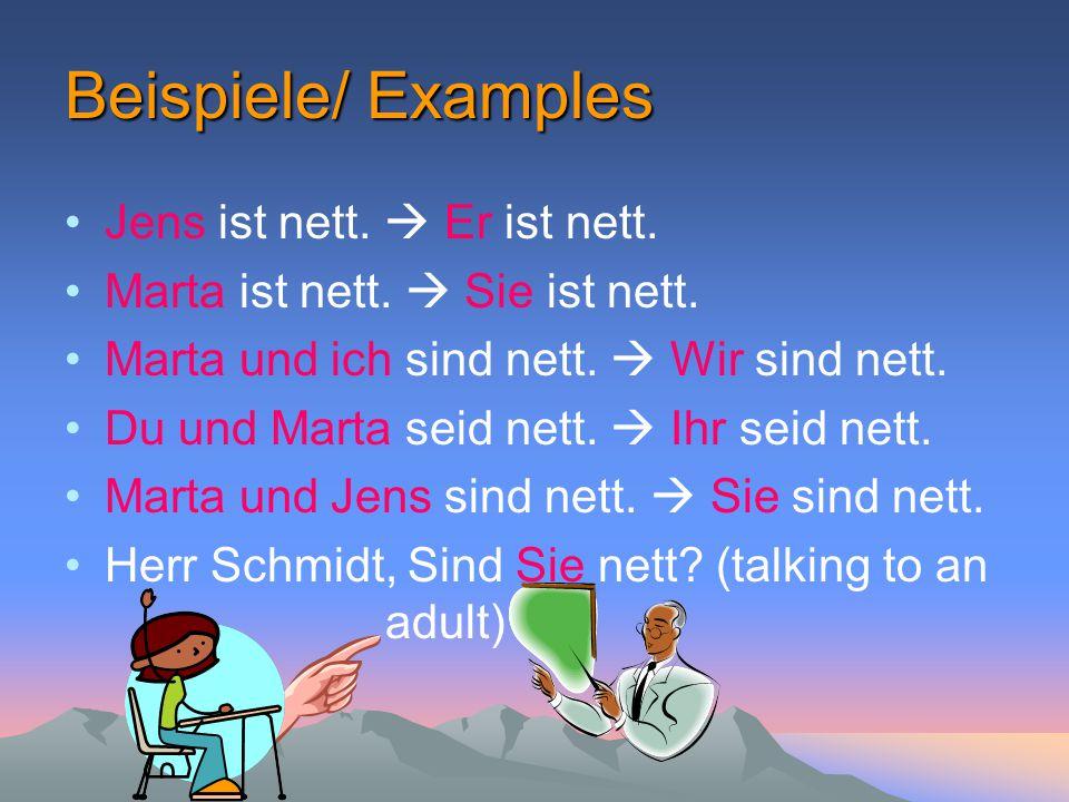 Beispiele/ Examples Jens ist nett.  Er ist nett.