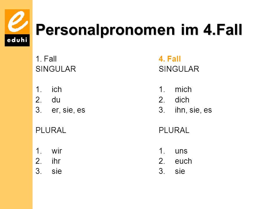 Personalpronomen im 4.Fall
