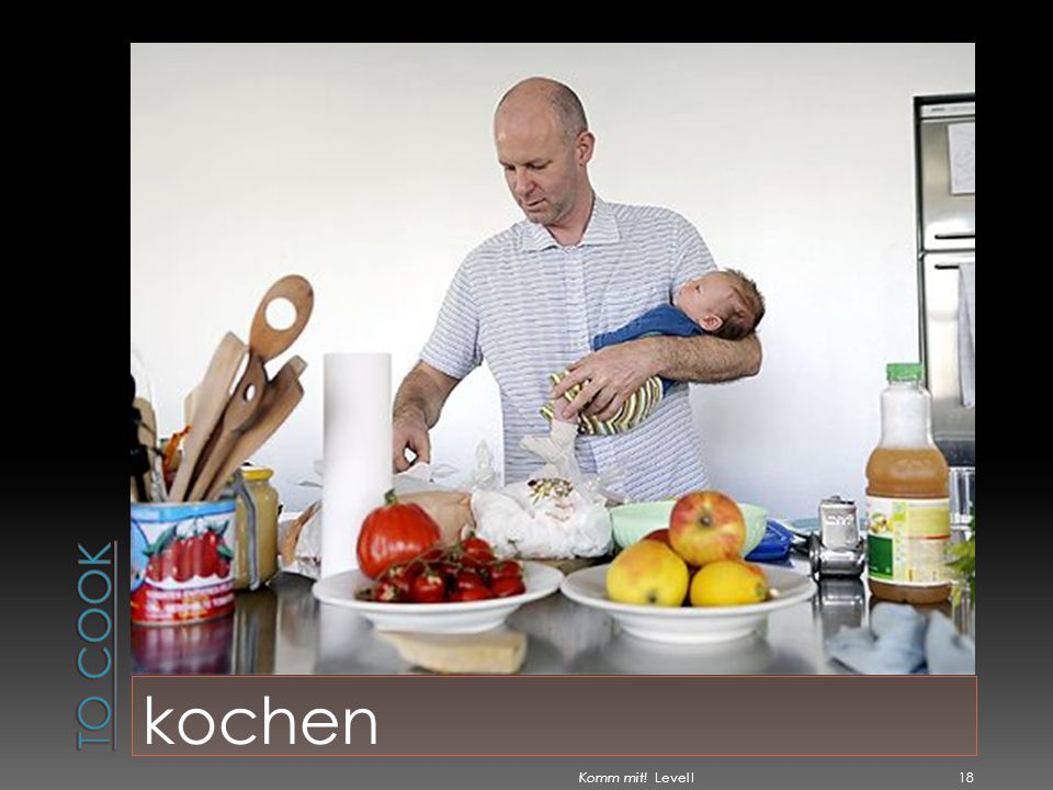 To cook kochen Komm mit! Level I