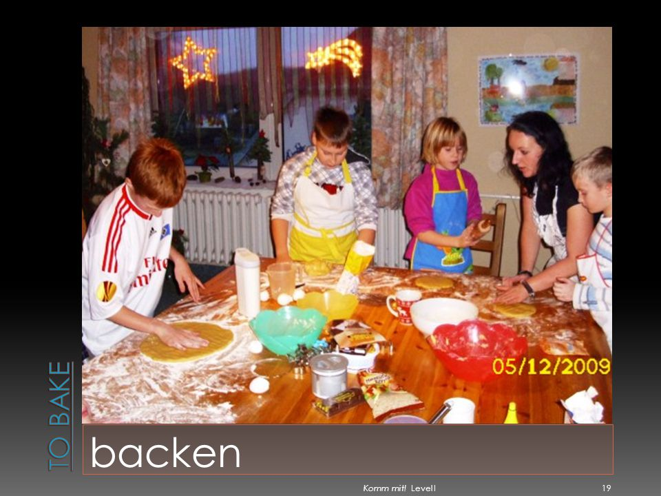 To bake backen Komm mit! Level I