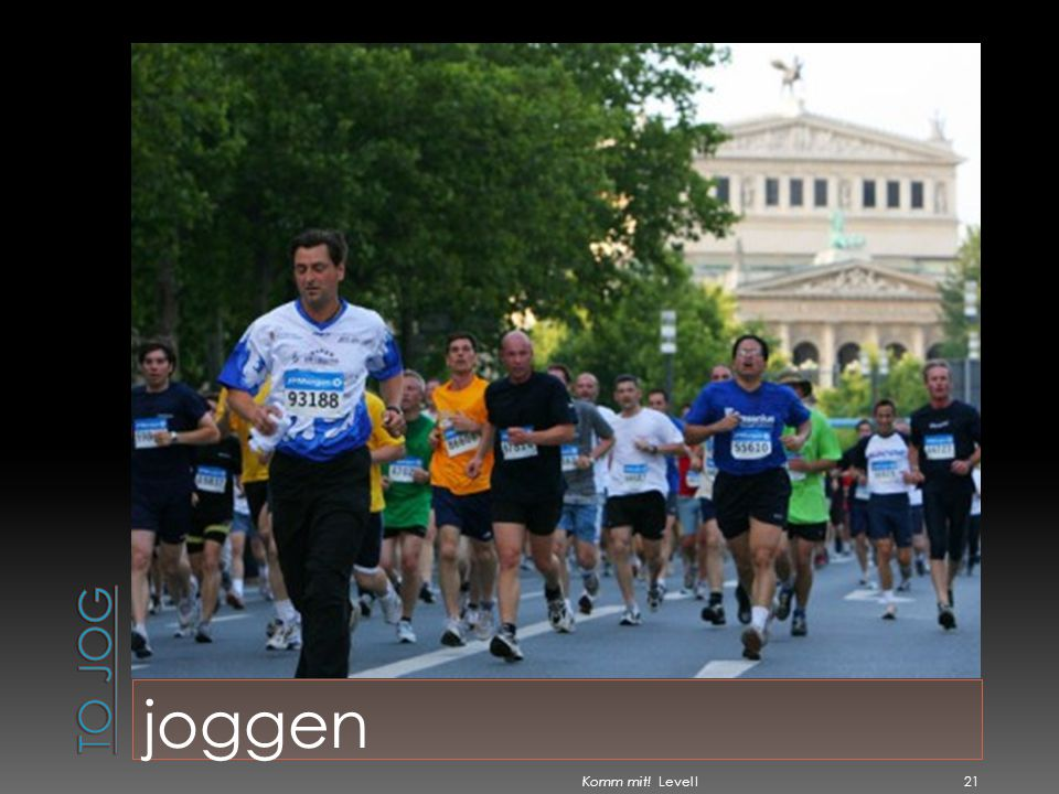 To jog joggen Komm mit! Level I