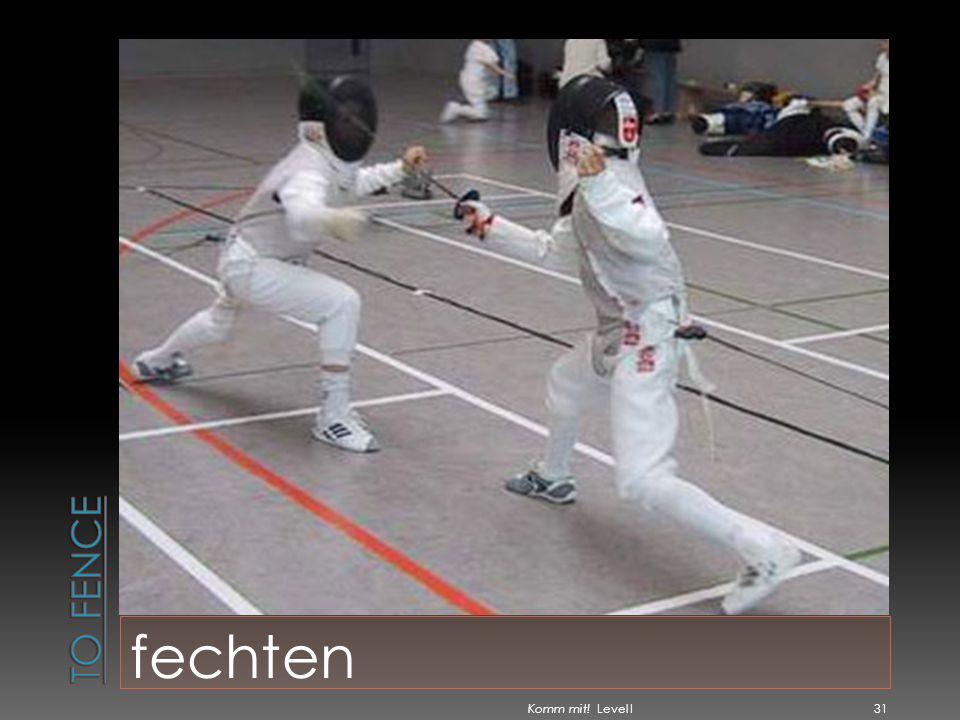 To fence fechten Komm mit! Level I