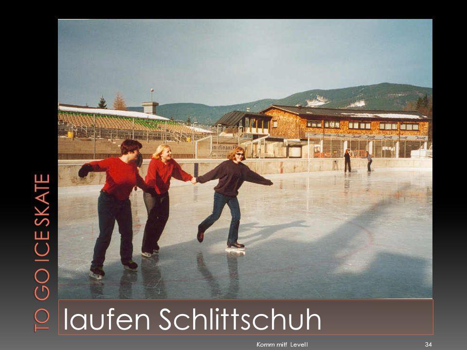 To go ice skate laufen Schlittschuh Komm mit! Level I