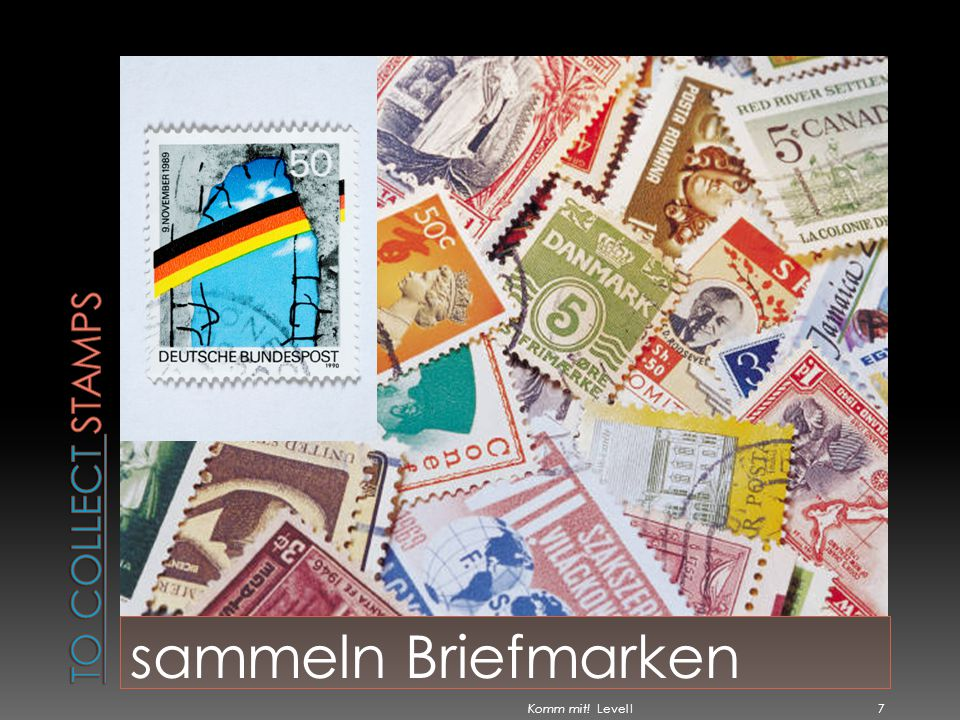 To collect stamps sammeln Briefmarken Komm mit! Level I