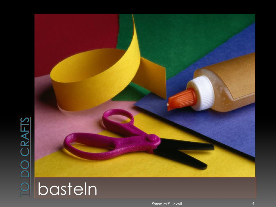 To do crafts basteln Komm mit! Level I