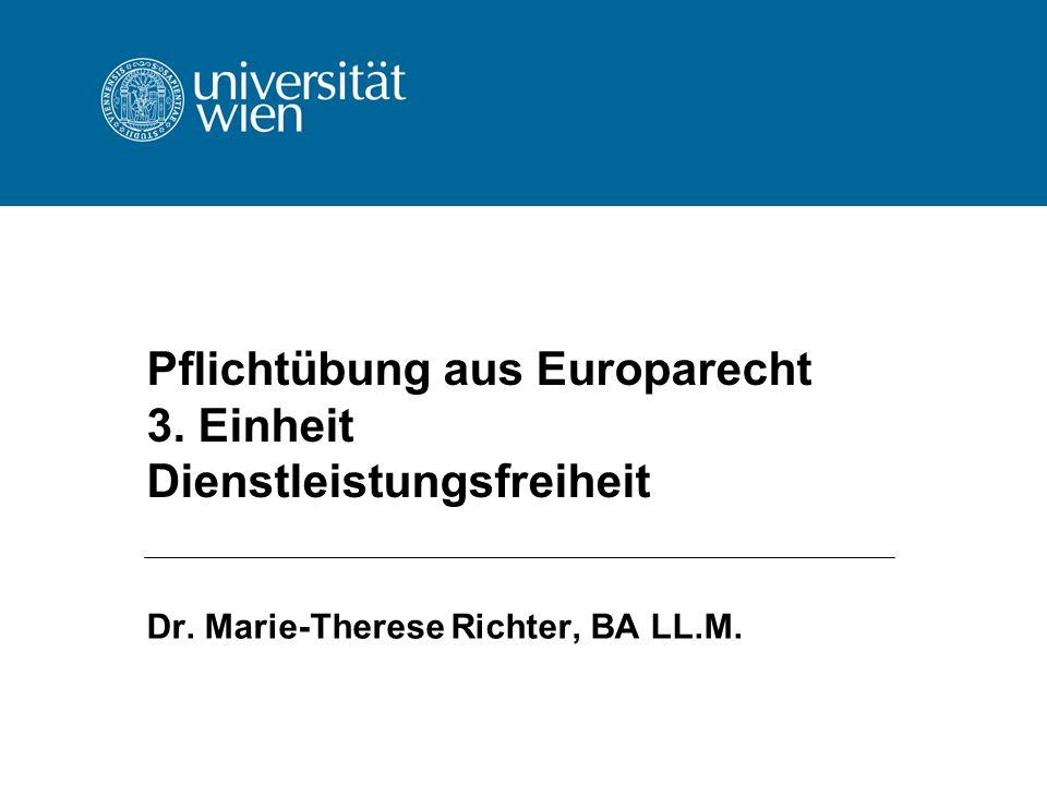 Pflichtübung aus Europarecht 3. Einheit Dienstleistungsfreiheit