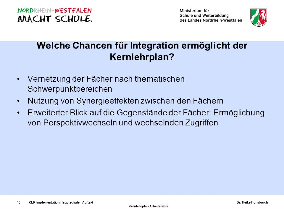 Welche Chancen für Integration ermöglicht der Kernlehrplan