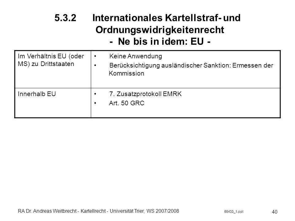 5.3.2 Internationales Kartellstraf- und Ordnungswidrigkeitenrecht - Ne bis in idem: EU -