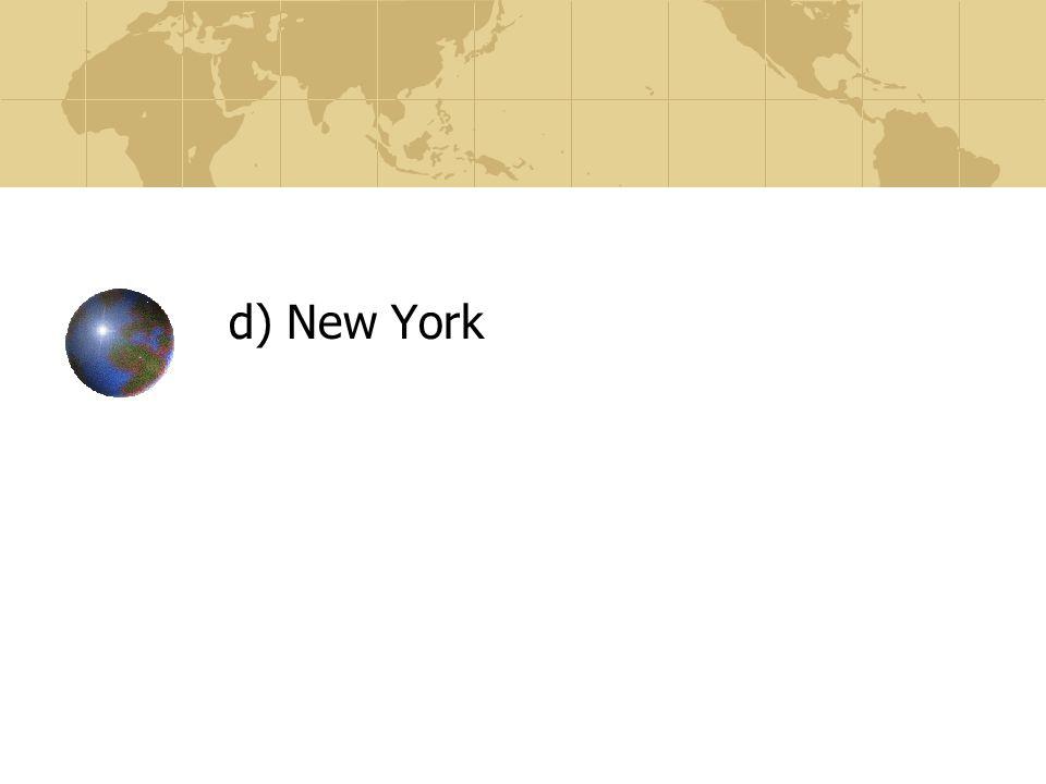 d) New York