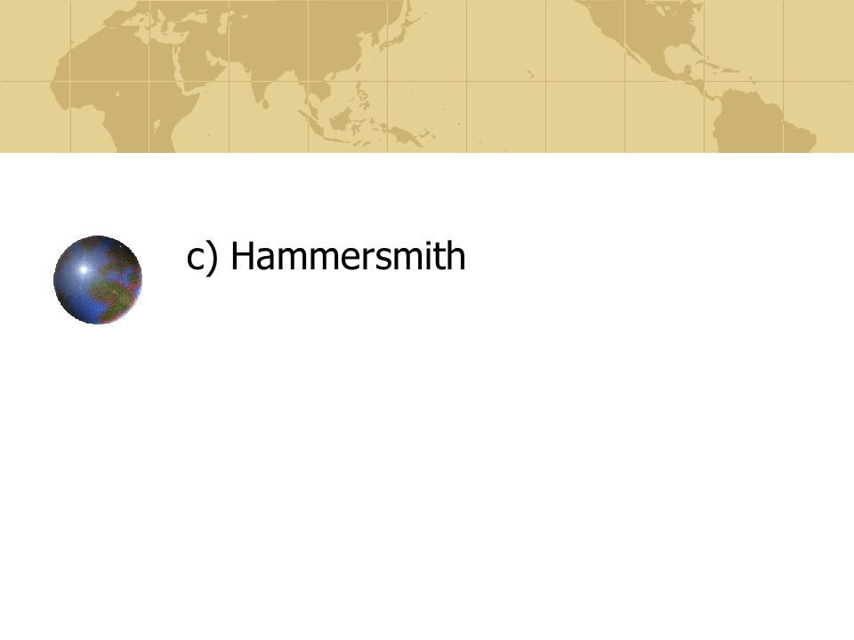 c) Hammersmith