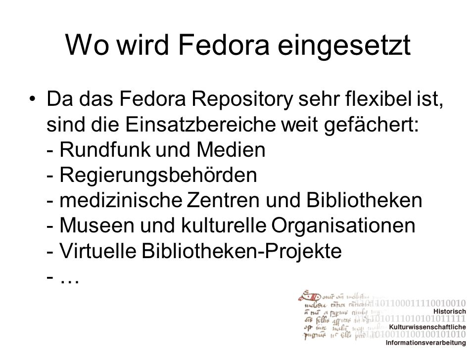 Wo wird Fedora eingesetzt