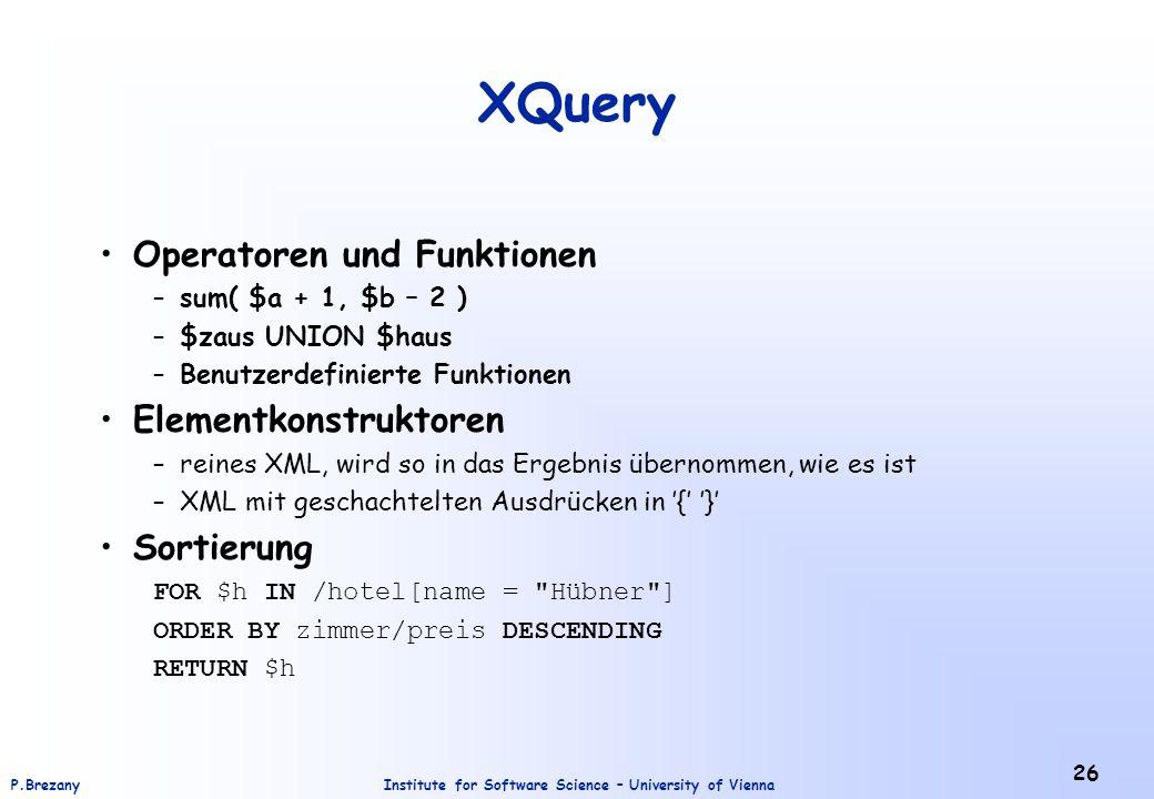 XQuery Operatoren und Funktionen Elementkonstruktoren Sortierung