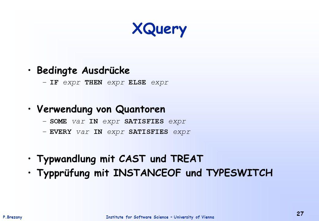 XQuery Bedingte Ausdrücke Verwendung von Quantoren
