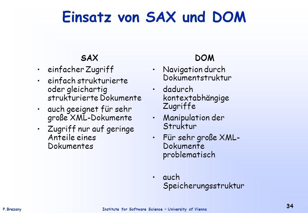 Einsatz von SAX und DOM SAX einfacher Zugriff