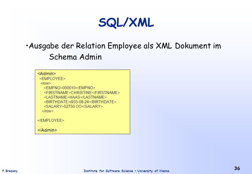 SQL/XML Ausgabe der Relation Employee als XML Dokument im Schema Admin