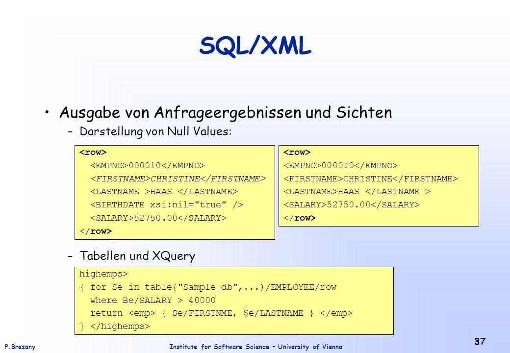 SQL/XML Ausgabe von Anfrageergebnissen und Sichten