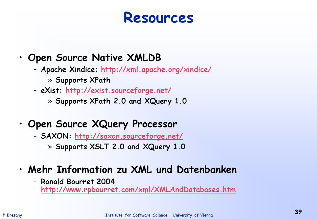 Resources Open Source Native XMLDB Open Source XQuery Processor