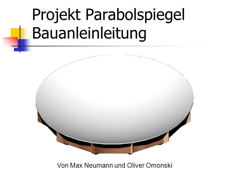 Projekt Parabolspiegel Bauanleinleitung