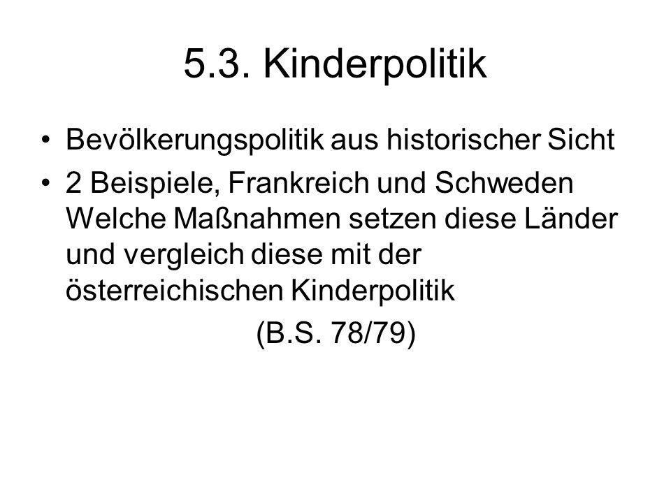5.3. Kinderpolitik Bevölkerungspolitik aus historischer Sicht