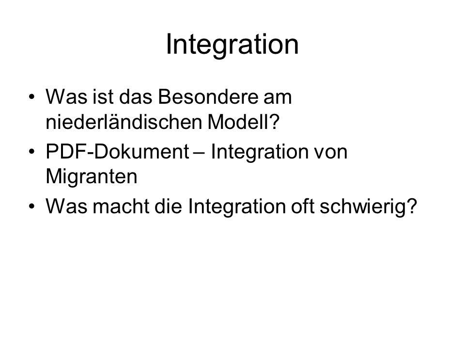 Integration Was ist das Besondere am niederländischen Modell