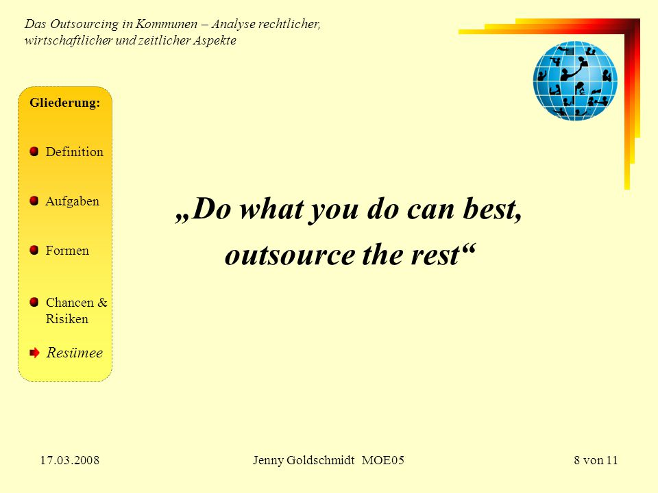 """Do what you do can best, outsource the rest"