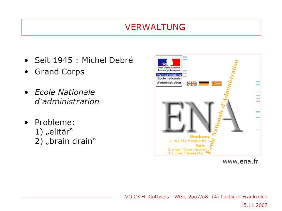 VERWALTUNG Seit 1945 : Michel Debré Grand Corps