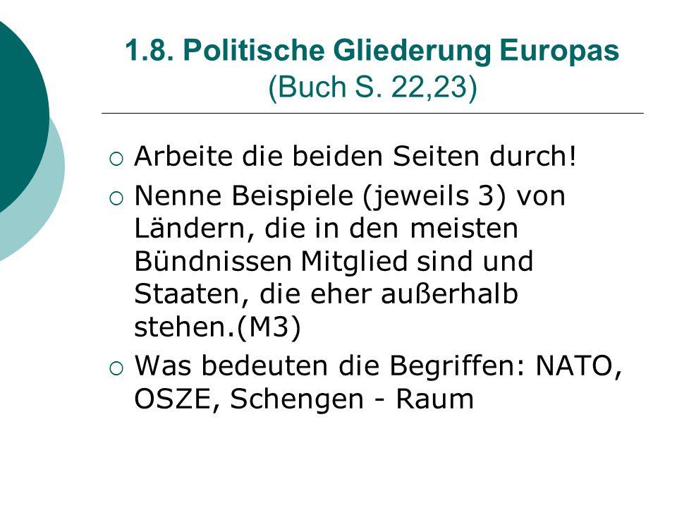 1.8. Politische Gliederung Europas (Buch S. 22,23)