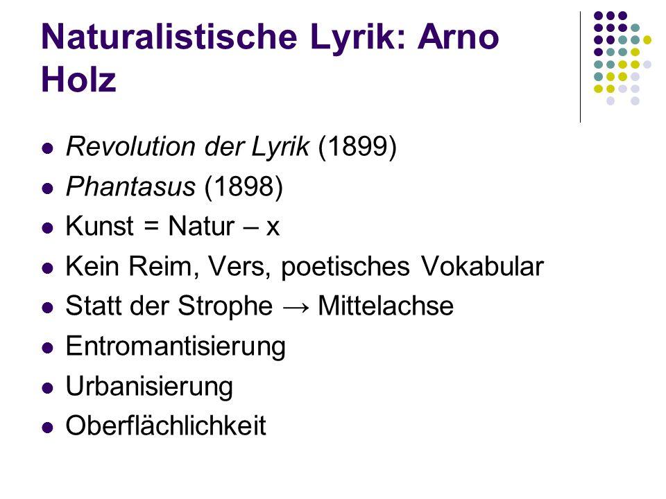 Naturalistische Lyrik: Arno Holz