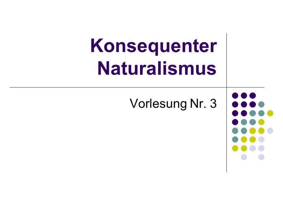 Konsequenter Naturalismus