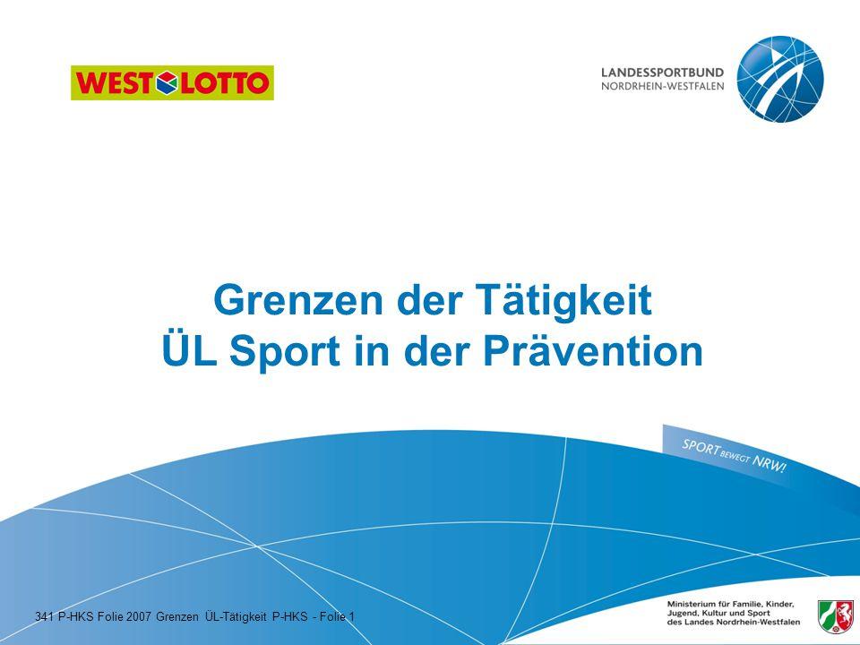 Grenzen der Tätigkeit ÜL Sport in der Prävention