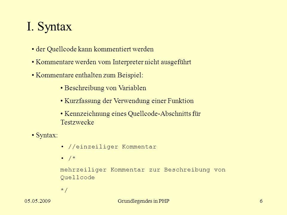 I. Syntax der Quellcode kann kommentiert werden