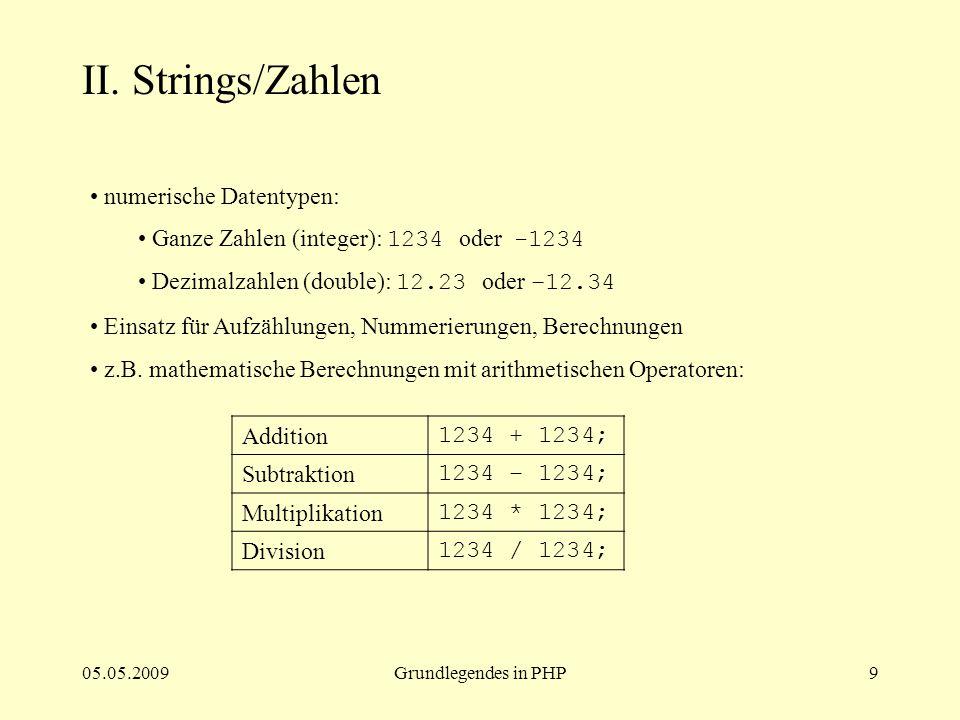 II. Strings/Zahlen numerische Datentypen: