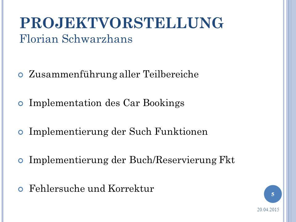 PROJEKTVORSTELLUNG Florian Schwarzhans