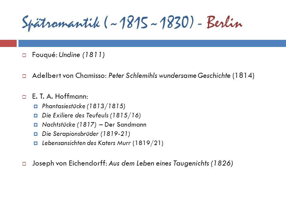 Spätromantik (~1815~1830) - Berlin