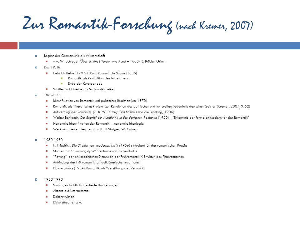 Zur Romantik-Forschung (nach Kremer, 2007)