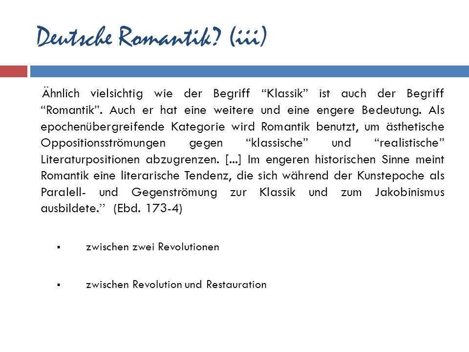 Deutsche Romantik (iii)